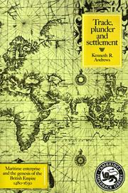 Cover of: Trade, Plunder and Settlement | Kenneth R. Andrews
