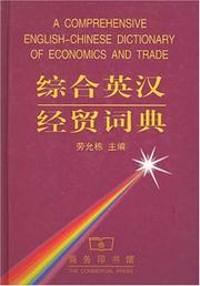Cover of: A Comprehensive English-Chinese Dictionary of Economics and Trade