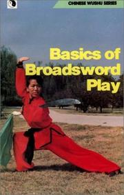 Cover of: Basics of Broadsword Play (Chinese Wushu Series) by Wenyu Dong