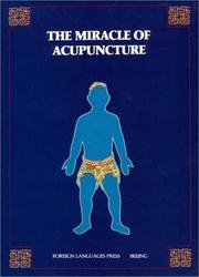 Cover of: The Miracle of Acupuncture