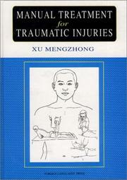 Cover of: Manual Treatment for Traumatic Injuries