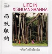 Cover of: Life in Xishuangbanna
