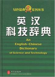 Cover of: An English-Chinese Dictionary of Science and Technology