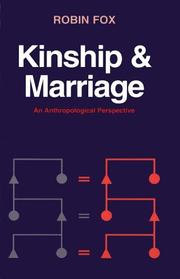 Cover of: Kinship and Marriage | Robin Fox
