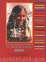 Cover of: Selected Pictures of Chinese Ethnic Groups