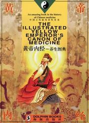 Cover of: The illustrated Yellow Emperor's canon of medicine