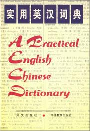 Cover of: A Practical English-Chinese Dictionary