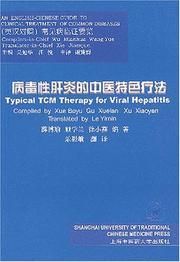Cover of: Typical TCM Therapy for Viral Hepatitis (English-Chinese Guide to Clinical Treatment of Common Diseases)