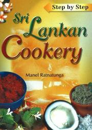 Cover of: Step by Step Sri Lankan Cookery | Manel Ratnatunga