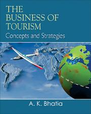 Cover of: The Business of Tourism | A. K. Bhatia