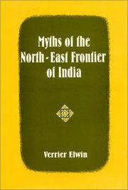 Cover of: Myths of the north-east frontier of India