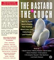 Cover of: The Bastard on the Couch CD: Men Try Really Hard to Explain Their Feelings about Love, Loss, Fatherhood, and Freedom
