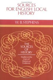 Sources for English local history by W. B. Stephens