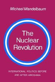 Cover of: The nuclear revolution