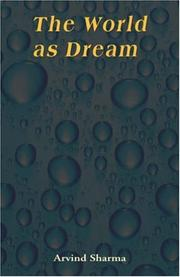 Cover of: The World as Dream (Advaita Vedanta)