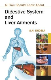 Cover of: Digestive System and Liver Ailments | S.N. Khosla