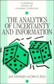 The analytics of uncertainty and information by Jack Hirshleifer
