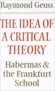 The idea of a critical theory by Raymond Geuss