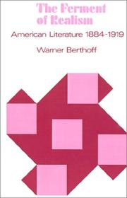 Cover of: The ferment of realism | Warner Berthoff