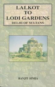 Cover of: Lalkot to Lodi Gardens