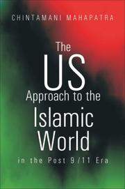 Cover of: The US Approach to the Islamic World in the Post 9/11 Era