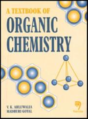 Cover of: A Textbook of Organic Chemistry | V. K. Ahluwalia