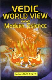 Cover of: Vedic World View and Modern Science