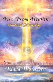 Cover of: Fire from Heaven | Kiara Windrider
