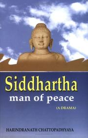 Cover of: Siddharta man of peace ( A Drama)