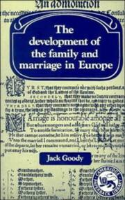 Cover of: The development of the family and marriage in Europe