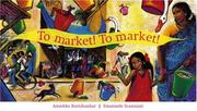 Cover of: To Market! to Market! | Anushka Ravishankar