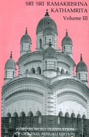 Cover of: Sri Sri Ramakrishna Kathamrita, Volume III