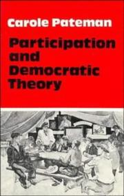 Cover of: Participation and Democratic Theory (Structural Analysis in the Social Sciences)