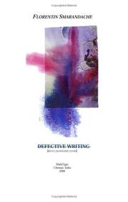 Cover of: Defective Writing [short paradoxist prose] | Florentin Smarandache