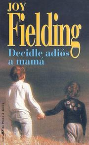 Cover of: Decidle Adios a Mama/Kiss Mommy Goodbye