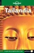 Cover of: Lonely Planet Tailandia (Spanish) 1 (Lonely Planet Thailand)