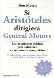 Cover of: Si Aristoteles Dirigiera La General Motors (Practicos)