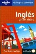Cover of: Lonely Planet Ingles Para El Viajero (Lonely Planet Phrasebook: English)
