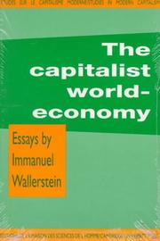The capitalist world-economy by Immanuel Maurice Wallerstein