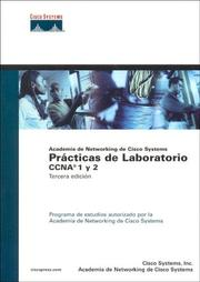 Cover of: Practicas de Laboratorio CCNA 1 y 2 Vol. 1 by Systems Cisco