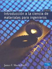 Cover of: Introduccion a la Ciencia de Materiales Para Ingenieros | James F. Shackelford