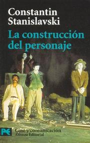 Cover of: La construccion del personaje / Building a Character