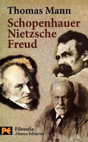 Cover of: Schopenhauer, Nietzsche, Freud (Humanidades / Humanities)