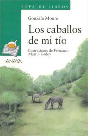 Cover of: Los Caballos De Mi Tio / My Uncle's Horses (Sopa De Libros / Soup of Books)