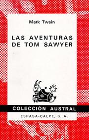Cover of: Las Aventuras de Tom Sawyer (Coleccion Austral) | Mark Twain