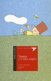 Cover of: Tomas y el lapiz magico/Thomas and the Magical Pencil (Ala Delta) (Ala Delta. Serie Roja)