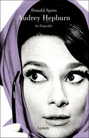 Cover of: Audrey Hepburn/ Enchantment. The Life of Audrey Hepburn: La Biografia/ The Biography