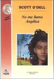 Cover of: No Me Llamo Angelica/my Name Is Not Angelica