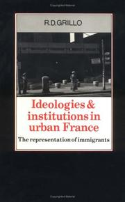 Ideologies and institutions in urban France by R. D. Grillo