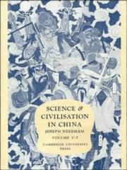 Cover of: Science and Civilisation in China,  Volume 5:  Chemistry and Chemical Technology, Part 7, Military Technology | Joseph Needham, Ho Ping-Yü, Lu Gwei-Djen, Wang Ling